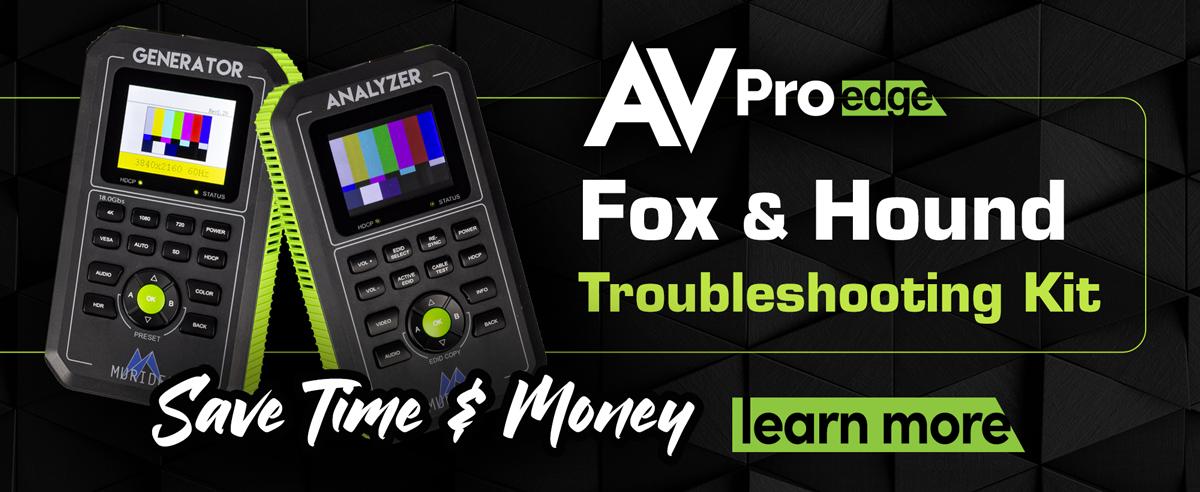 AVPro Edge Fox and Hound